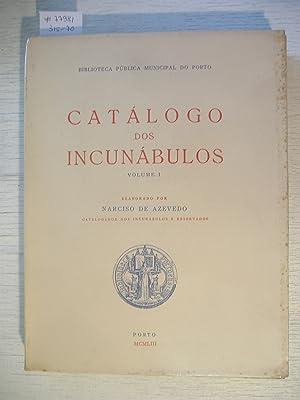 Catalogo dos Incunabulos - Bibl. Publ. do Porto. Vol. I.: AZEVEDO, N. DE.