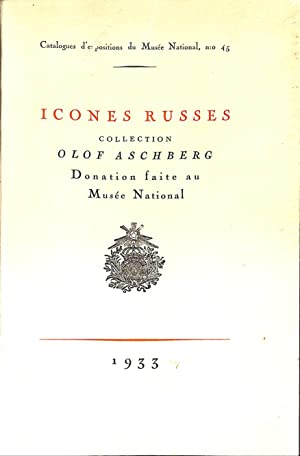 Icones Russes. Collection Olof Aschberg. Donation faite: KJELLIN, HELGE (ed.).