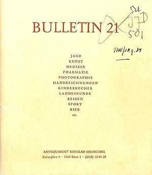 Bulletin 21/(1984): Jagd, Kunst, Medizin, Pharmazie, Photographie,: MEUSCHEL, KONRAD -