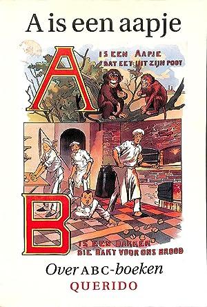 A is een Aapje. Opstellen over ABC-Boeken: LINDEN, J. TER;