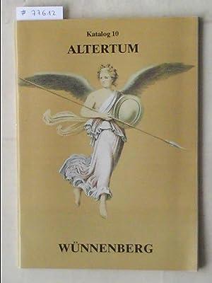 Katalog no.10/n.d. : Altertum.: WÜNNENBERG, ANTIQUARIAT ECKHARD