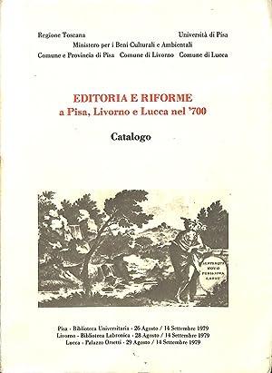 Editoria e Riformi a Pisa, Livorno e: ROSA, M. (a.o.).
