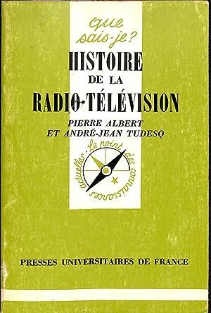 Histoire De La Radio-Télévision.: ALBERT, PIERRE &