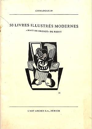 Catalogue 59/n.d.: 50 Livres Illustrés Modernes. Main: ART ANCIEN -