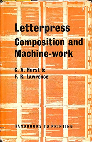 Letterpress Composition and Machine Work.: HURST, C.A. &