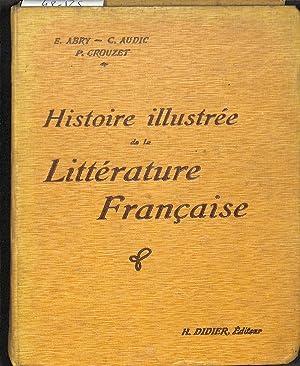 Histoire Illustrée De La Littérature Française. Précis: ABRY, AUDIC &