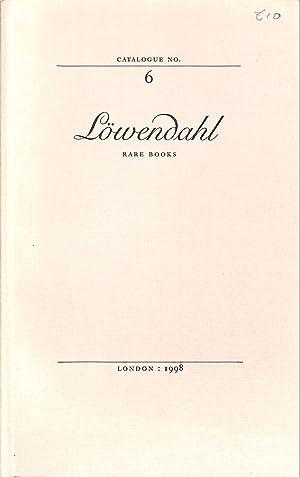 Catalogue 6/1998: a Selection of Interesting Books: LÖWENDAHL, BJÖRN -
