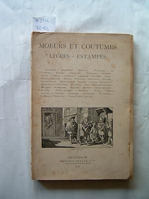 Catalogue no number/1898: Moeurs et Coutumes. Livres - Estampes.: FREDERIK MULLER & CO. - ...