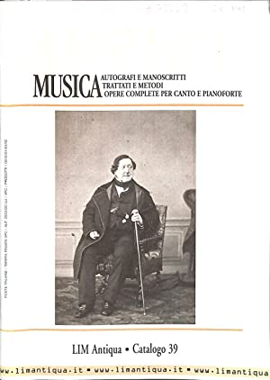 Catalogo 39/(2004) : Autografi e Manoscritti Musicali: LIM ANTIQUA -
