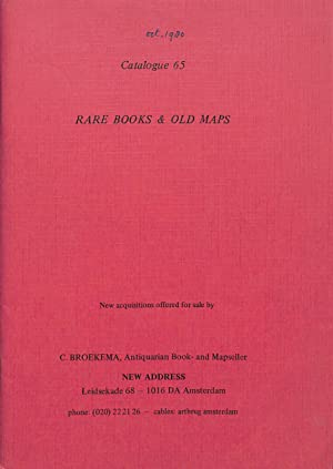Catalogue 65/1980.: Rare Books and Old Maps.: BROEKEMA - AMSTERDAM.