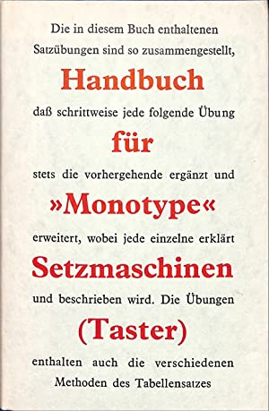 Handbuch für >>Monotype>The 'Monotype' Keyboard Operator's Manual<<.: THE MONOTYPE CORPORATION