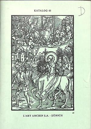 Catalogue 61/n.d.: Incunabula & Varia (Illustrierte Bücher,: L'ART ANCIEN -
