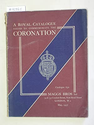 Catalogue 650/1937: A Royal Catalogue Issued to: MAGGS BROS -