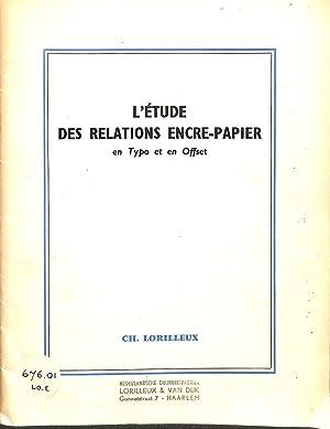 L'étude Des Relations Encre-Papier En Typo et: LORILLEUX CH