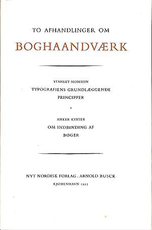 To Afhandlinger om Boghaandvaerk udsendt af fagskolen: MORISON, STANLEY. &