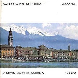 Martin Jaegle, Ascona.: ASCONA - GALLERIA DEL BEL LIBRO.