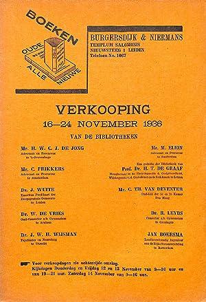 Verkooping 16-24 November 1936: Van De Bibliotheken: BURGERSDIJK & NIERMANS