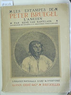 Les Estampes de Peter Bruegel l'Ancien.: BASTELAER, RENÉ VAN.