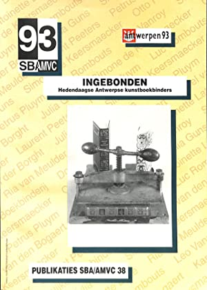Ingebonden. Hedendaagse Antwerpse Kunstboekbinders.: RENNENBERG, R. (ed.).