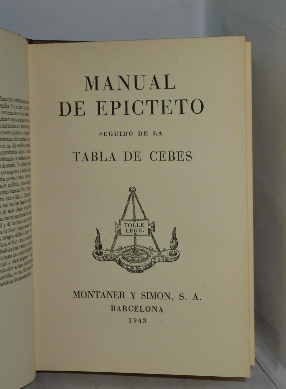 MANUAL DE EPICTETO - TABLA DE CEBES by Epicteto.: Como