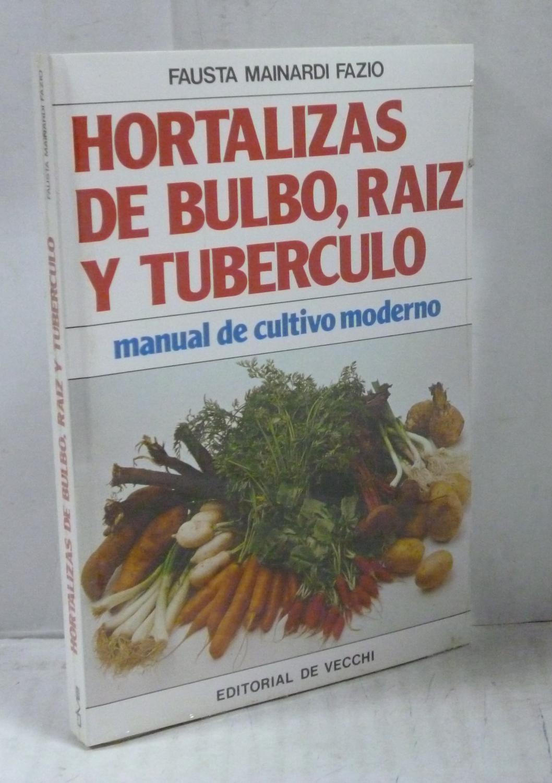 cuales son las hortalizas de bulbo