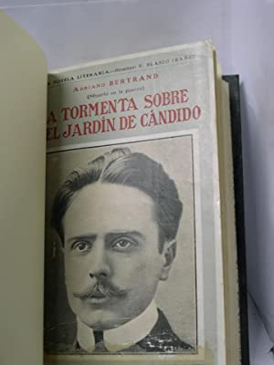 LA TORMENTA SOBRE EL JARDIN DE CANDIDO (Novelas filosóficas): Bertrand, Adriano