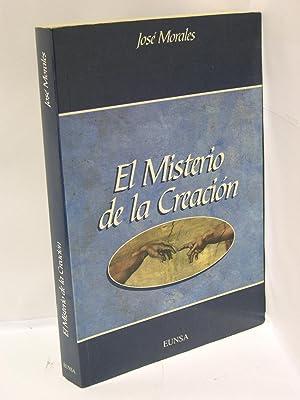 EL MISTERIO DE LA CREACION: Morales, Jose