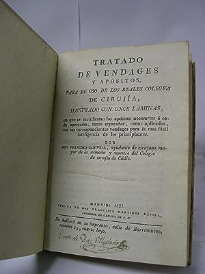 TRATADO DE VENDAGES (vendajes) Y APOSITOS PARA EL USO DE LOS REALES COLEGIOS DE CIRUJIA, ILUSTRADO ...