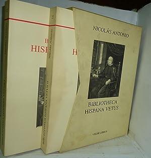BIBLIOTHECA HISPANA VETUS sive hispanorum scriptorum ( Facsímil ) 2 Volúmenes.: ...