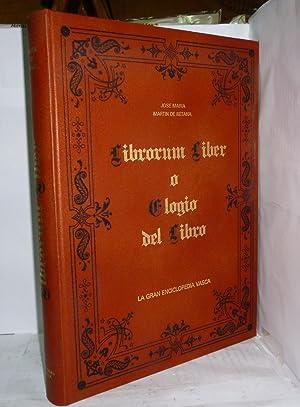 LIBRORUM LIBER O ELOGIO DEL LIBRO. Orlada: Martin de Retana,