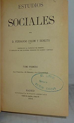 ESTUDIOS SOCIALES TOMO I - LA FAMILIA-EL ESTADO-LA PROPIEDAD: Colom y Beneito, Fernando