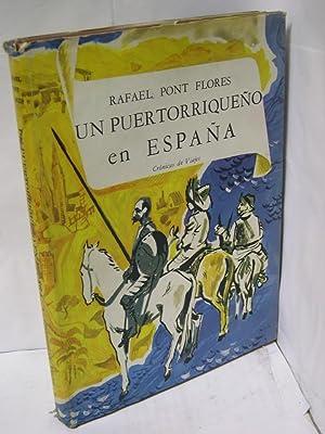 UN PUERTORRIQUEÑO EN ESPAÑA. Crónica de viajes: Pont Flores, Rafael