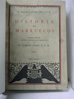 HISTORIA DE MARRUECOS ( 2 TOMOS): Castellanos, Manuel P
