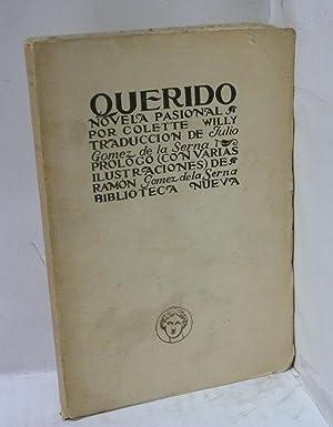 QUERIDO. Traducción de J. Gómez de la Serna, Prólogo de Ramón Gomez de ...