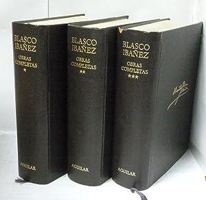 OBRAS COMPLETAS con una nota bibliografica - 3 TOMOS: Blasco Ibañez, Vicente