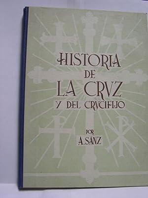 HISTORIA DE LA CRUZ Y EL CRUCIFIJO ( SU MORFOLOGIA ): Sanz, A
