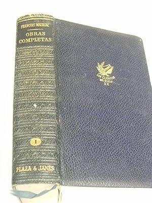 OBRAS COMPLETAS Volumen I: Mauriac, François