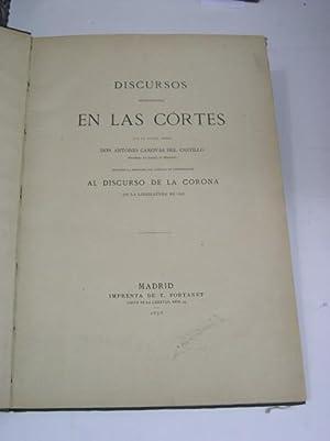 DISCURSOS PRONUNCIADOS EN LAS CORTES DURANTE LA: Canovas del Castillo, Antonio