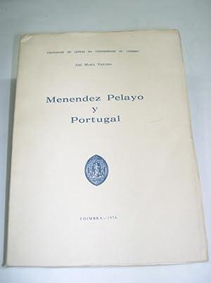 MENENDEZ PELAYO Y PORTUGAL: Viqueira, Jose Maria
