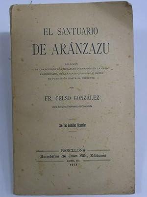 EL SANTUARIO DE ARANZAZU: Gonzalez, Celso