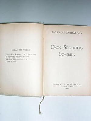 DON SEGUNDO SOMBRA: Güiraldes, Ricardo