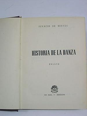 HISTORIA DE LA DANZA ( Ensayo): Beryes, Ignacio de
