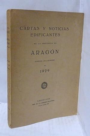 CARTAS Y NOTICIAS EDIFICANTES DE LA PROVINCIA DE ARAGON ( ENERO-DICIEMBRE 1929: VV. AA.