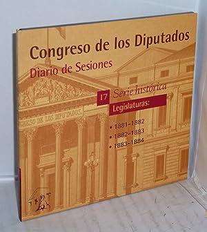 CONGRESO DE LOS DIPUTADOS. DIARIO DE SESIONES / SERIE HISTORICA: LEGISLATURAS: 1881 - 1882 &#...