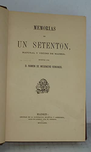 MEMORIAS DE UN SETENTON, NATURAL Y VECINO: Ramon de Mesoneros