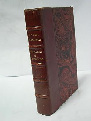 GUIDE PRATIQUE DE L ANTIQUAIRE (Nouvelle edition revue et corrigeé): Blanchet, Adrien / ...