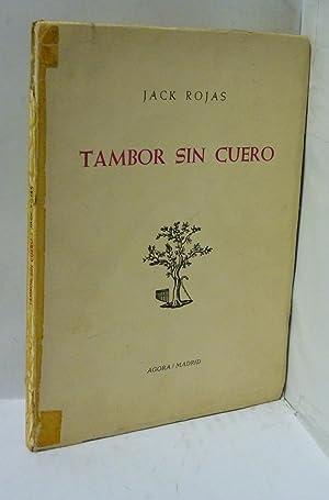 TAMBOR SIN CUERO: Rojas, Jack