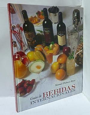 GUIA DE BEBIDAS INTERNACIONALES. Manual basico para profesionales de hosteleria, dependiente de bar...