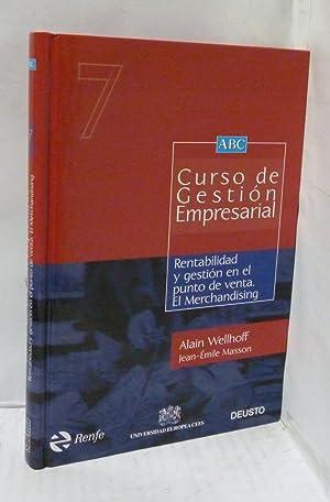 CURSO DE GESTION EMPRESARIAL 7. RENTABILIDAD Y: Wellhoff, Alain/ Masson,