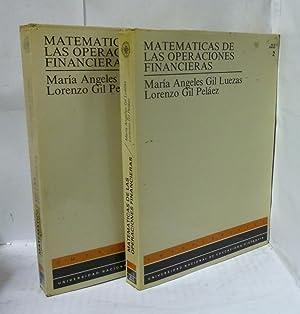 MATEMATICAS DE LAS OPERACIONES FINANCIERAS 2 tomos: Gil Luezas, Maria